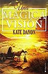 Una mágica visión par Danon