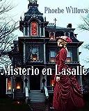 Misterio en Lasalle: suspenso romántico