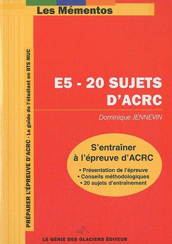 E5-20 sujets d'ACRC