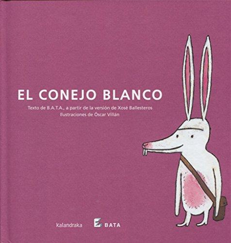 El conejo blanco (BATA) (Makakiños)