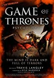 Game of Thrones Psychology (Popular Culture Psychology)