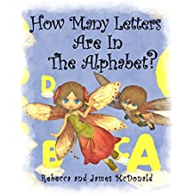 How Many Letters Are in the Alphabet?: An ABC Counting Book for Toddlers, Preschool and Kindergarten (English Edition)