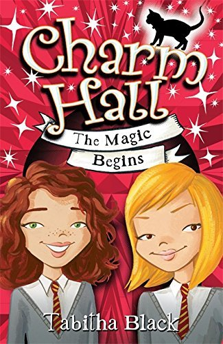 Charm Hall: 1: The Magic Begins by Tabitha Black (6-Sep-2007) Paperback