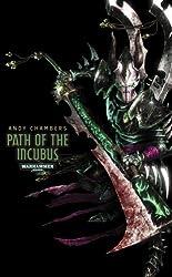 Path of the Incubus (Warhammer 40,000 Novels: Dark Eldar)