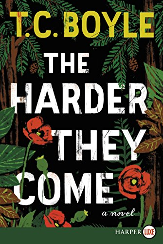 Buchseite und Rezensionen zu 'The Harder They Come LP: A Novel' von T.C. Boyle