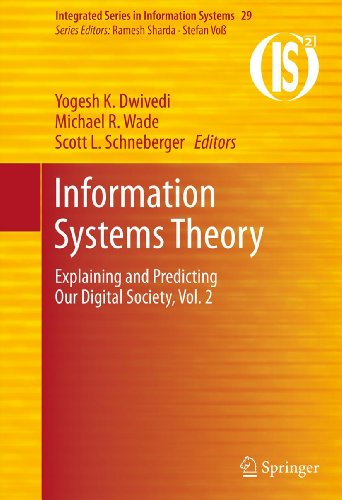 Information Systems Theory: Explaining and Predicting Our Digital Society, Vol. 2: 29 (Integrated Series in Information Systems)