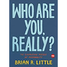Who Are You, Really?: The Surprising Puzzle of Personality (TED Books) (English Edition)