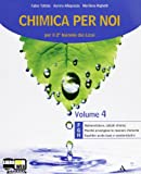 Chimica per noi. Vol. F-G-H. Con espansione online. Per i Licei e gli Ist. magistrali
