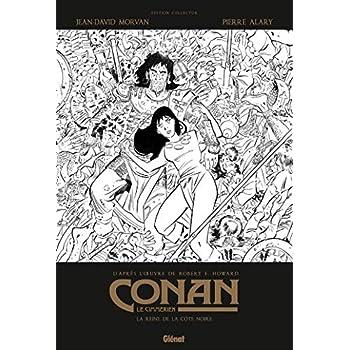 Conan le Cimmérien - La Reine de la côte noire N&B: Edition spéciale noir & blanc