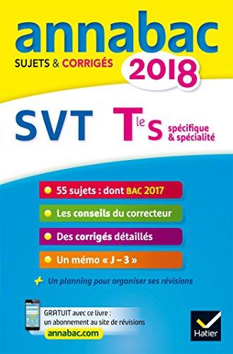 Annales Annabac 2018 SVT Tle S: sujets et corrigs du bac Terminale S