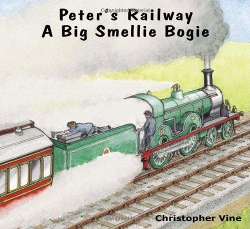 Peter's Railway: A big smellie bogie