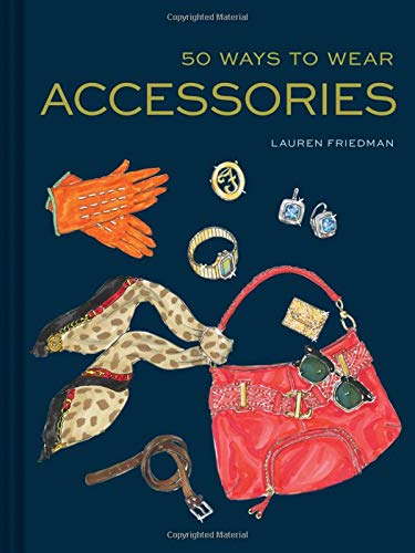 50 Ways to Wear Accessories ()
