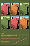 The Scottsdale Prophecies: Seven Predictions for Your Personal Future by Douglas Brendel (2003-09-04)