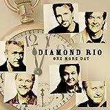 Songtexte von Diamond Rio - One More Day