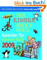 Der Kinder Brockhaus Kalender f�r clevere Kids 2009: Mit Brockhaus clever durchs Jahr!