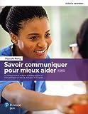 Savoir communiquer pour mieux aider, 2e édition   Manuel + Édition en ligne + Multimédia - ÉTUDIANT (60 mois)