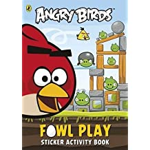 [Angry Birds: Fowl Play Sticker Activity Book] (By: Puffin Books) [published: July, 2013]