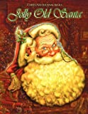 Jolly Old Santa, Christmas Journal Series: Traditional Santa Claus by Lowry Global Media LLC (2012-09-07)