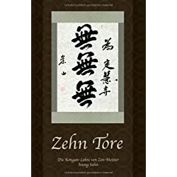 Zehn Tore: Die Kongan-Lehre von Zen-Meister Seung Sahn