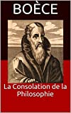 La Consolation de la Philosophie - Format Kindle - 1,97 €
