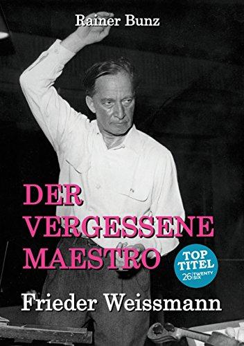der-vergessene-maestro-frieder-weissmann