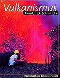 Vulkanismus von Hans U Schmincke (2000) Gebundene Ausgabe -