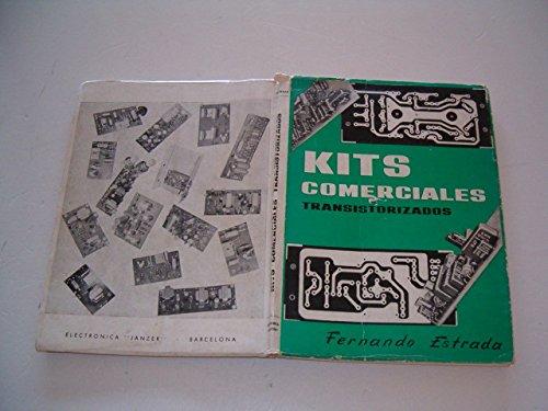 Kits comerciales transistorizados.