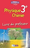 Physique Chimie 3e : Livre du professeur