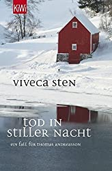 Tod in stiller Nacht: Thomas Andreassons sechster Fall by Viveca Sten (2016-04-08)