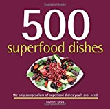 500 Superfood Dishes by Beverley Glock (2015-04-30)