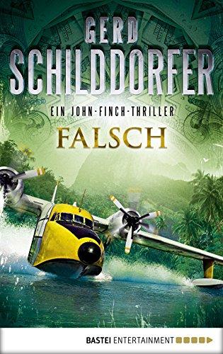 Falsch: Ein John-Finch-Thriller (John Finch 1)