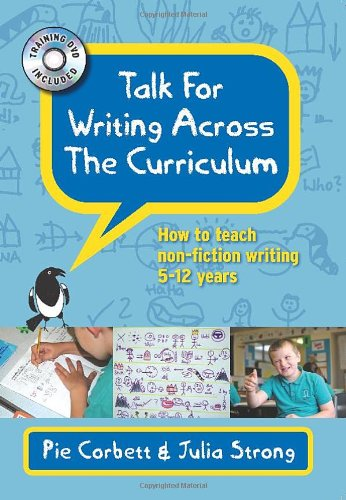 Talk for Writing across the Curriculum with DVD: How to teach non-fiction writing 5-12 years