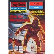 """Perry Rhodan 2198: Plan des Kosmokraten (Heftroman): Perry Rhodan-Zyklus """"Das Reich Tradom"""" (Perry Rhodan-Erstauflage)"""