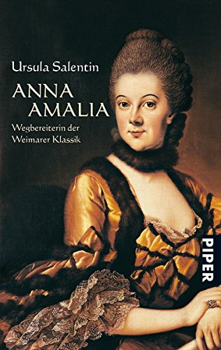 Anna Amalia: Wegbereiterin der Weimarer Klassik