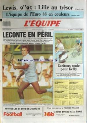 EQUIPE (L') [No 13107] du 28/06/1988 - CARL LEWIS - L'EQUIPE DE L'EUO 88 - LECONTE EN PERIL - CARITOUX ET KELLY - FOOT - VOLLEY - BASKET - SEOUL - NATATION.