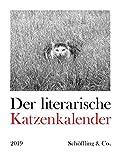 Der literarische Katzenkalender 2019: Zweifarbiger Wochenkalender
