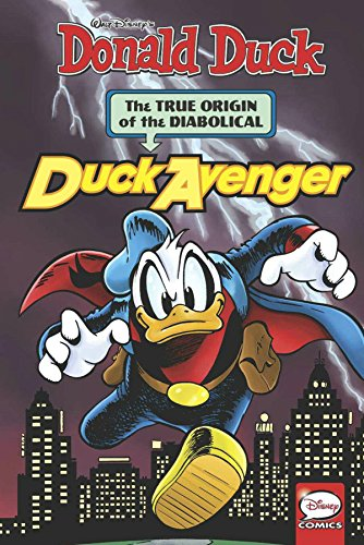 Donald Duck: The Diabolical Duck Avenger por Jonathan Gray