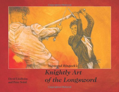 Sigmund Ringeck's Knightly Art of the Longsword