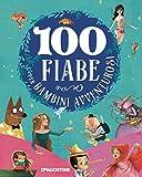 100 fiabe per bambini avventurosi. Ediz. a colori