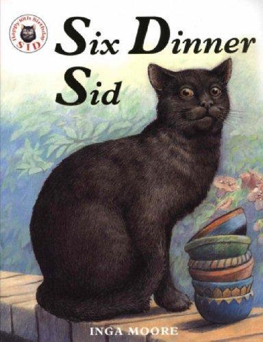 Six Dinner Sid by Moore, Inga (2004) Paperback