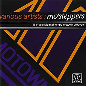 Mo'steppers: 16 Irresistable Mid-Tempo Motown Groovers