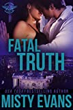 Fatal Truth (SEALs of Shadow Force Romantic Suspense Series Book 1)