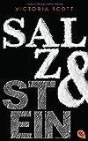 Salz & Stein (Die Feuer & Flut-Romane, Band 2) von Victoria Scott