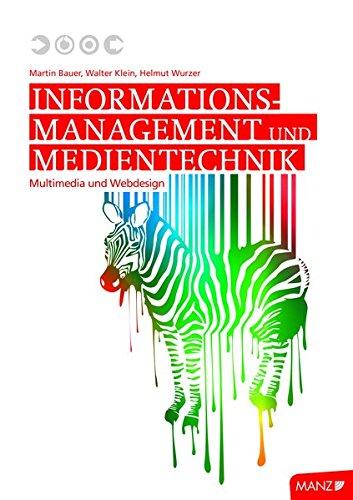 Informationsmanagement und Medientechnik: Multimedia und Webdesign