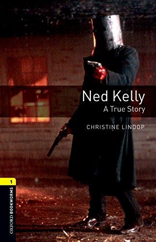 Ned Kelly : A true story par Christine Lindop