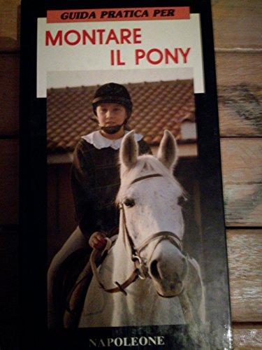 Guida pratica per montare il pony