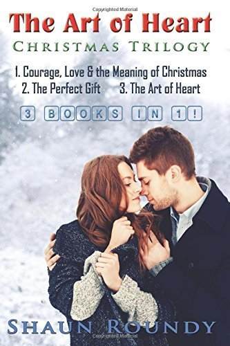 the-art-of-heart-christmas-trilogy-3-books-in-1-courge-love-the-meaning-of-christmas-the-perfect-gif