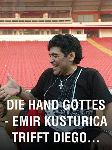 Die Hand Gottes – Emir Kusturica trifft Diego Maradona [Omu] (Die Hand Gottes)