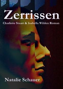Zerrissen - Thriller von [Schauer, Natalie]