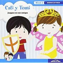 APRENDO EN CASA - APRENDO A LEER Nº 3: Cati y Tomi: Buenos lectores. Nivel 3.3